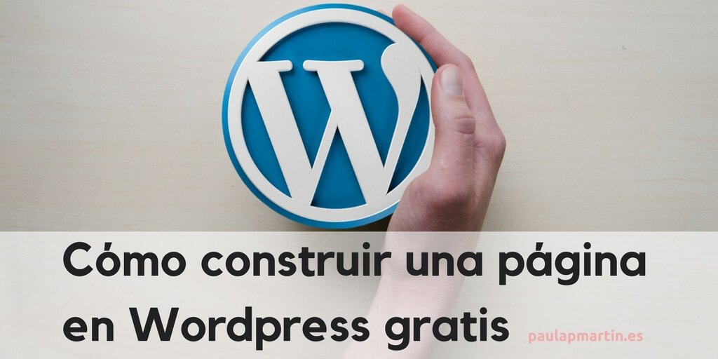 Cómo construir una página en WordPress gratis