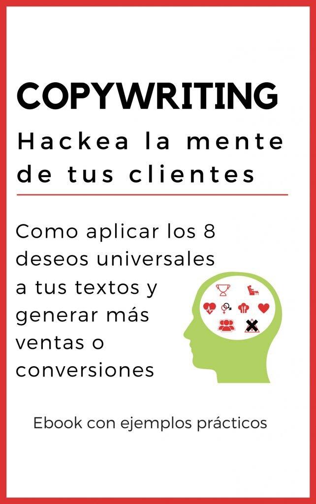 """""""Hackea la mente de tus clientes"""" - ebook gratis copywriting"""