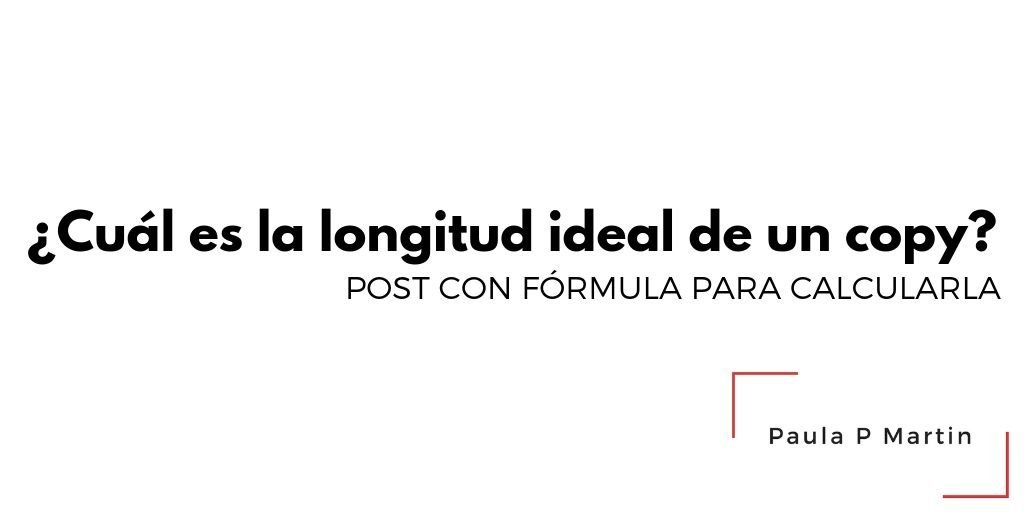 ¿Cuál es la longitud ideal de un copy?