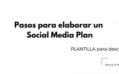 Pasos para elaborar un Social Media Plan – Plantilla Descargable